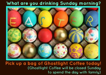 Easter Sunday Coffee